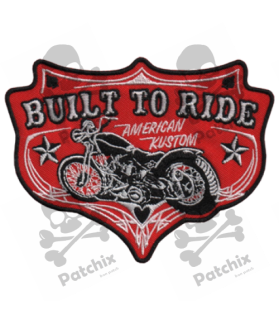Embroidered patch BUILT TO RIDE